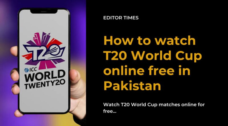 How to watch T20 World Cup matches